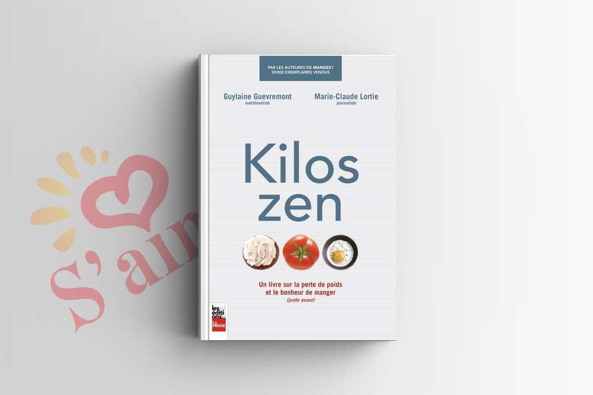 Livre Kilos Zen - Guylaine Guevremont - Marie-Claude Lortie