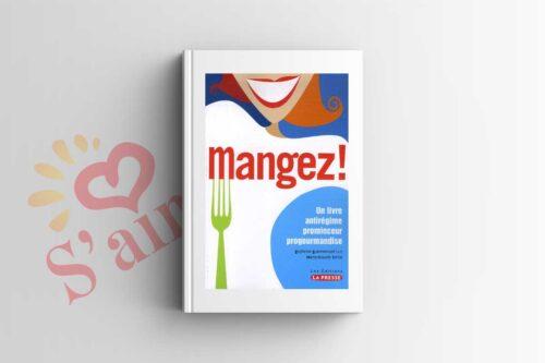Livre Mangez - un livre antirégime prominceur progourmandise